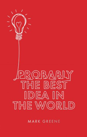 Probably the Best Idea in the World Cover