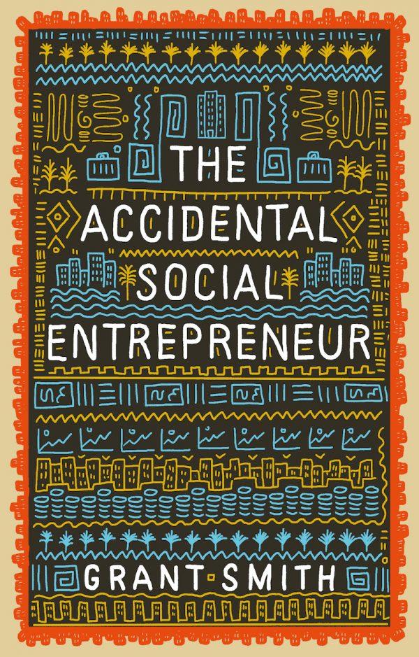 The Accidental Social Entrepreneur cover