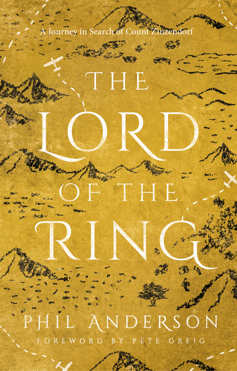 The Lord of the Ring: A Journey in Search of Count Zinzendorf
